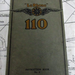 Shop Manual for the LeRhrone 110hp rotary engine